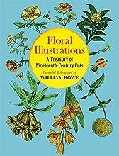Floral Illustrations: A Treasury of Nineteenth-Century Cuts