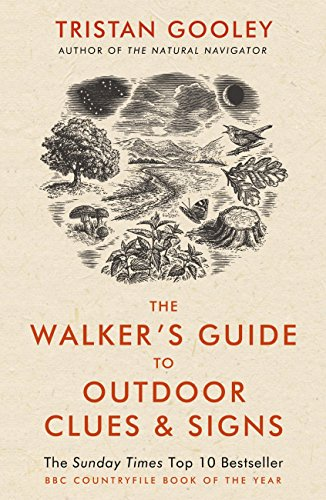 The Walker's Guide to Outdoor Clues and Signs: Explore the great outdoors from your armchair (English Edition)