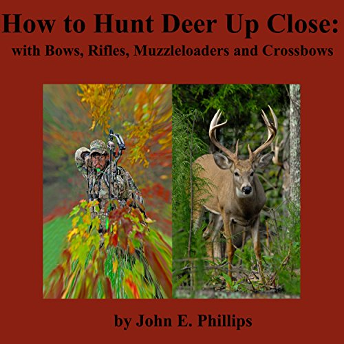 How to Hunt Deer up Close audiobook cover art