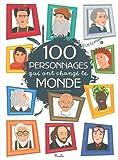 100 personnages qui ont changé le monde