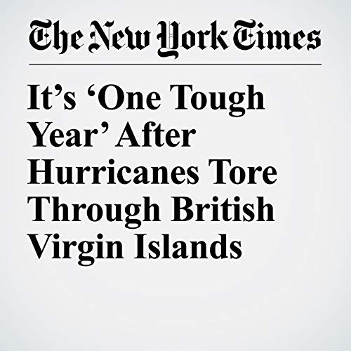 It's 'One Tough Year' After Hurricanes Tore Through British Virgin Islands copertina