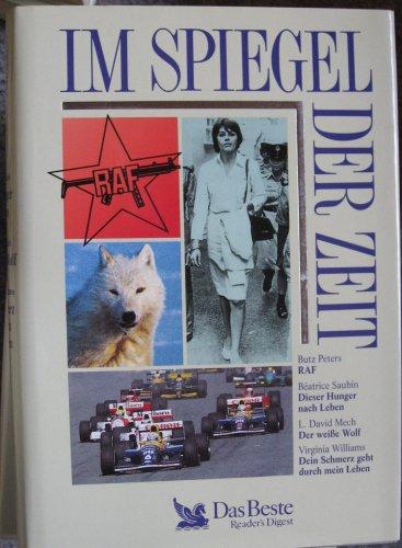 Im Spiegel der Zeit Nr 612: RAF / Dieser Hunger nach Leben / Der weiße Wolf / Dein Schmerz geht durch mein Leben