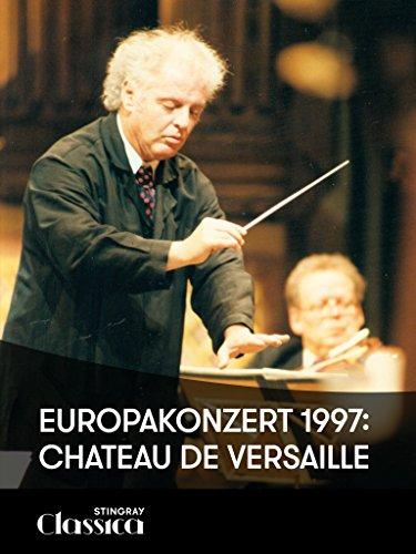 Europakonzert 1997: Chateau de Versaille