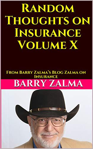 Random Thoughts on Insurance Volume X: From Barry Zalma's Blog Zalma on Insurance (English Edition)