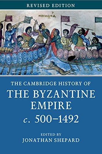 The Cambridge History of the Byzantine Empire c.500–1492