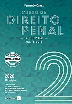 Curso de Direito Penal - Volume 2 - parte especial arts. 121 a 212
