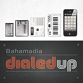 Dialed Up Vol. 1