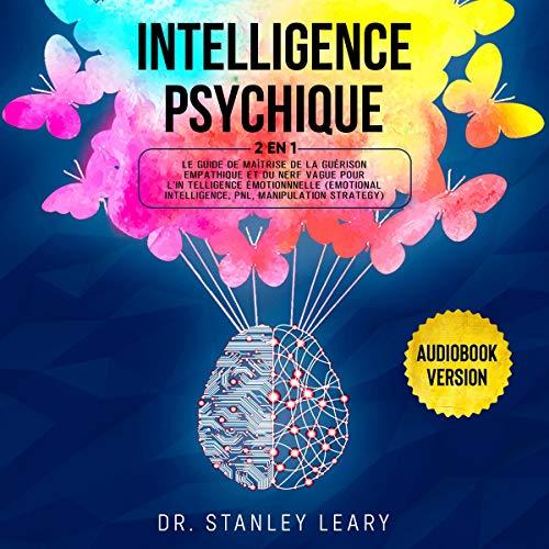 Couverture de Intelligence Psychique: 2 En 1