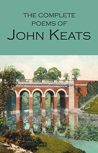 Keats, J: The Complete Poems of John Keats (Wordsworth Collection)