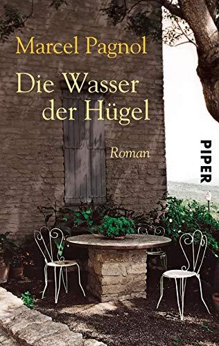 Die Wasser der Hügel. Roman