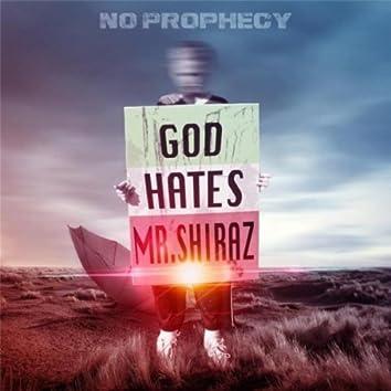 No Prophecy