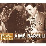 """Aimé Barelli et son orchestre (Collection """"Les grands orchestres du music-hall"""")"""