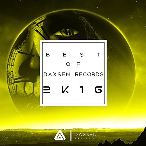 Best of Daxsen Records 2K16