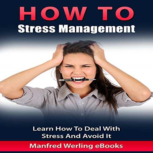 How To: Stress Management audiobook cover art