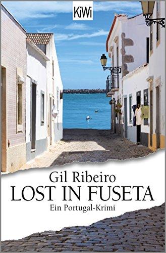 Lost in Fuseta: Ein Portugal-Krimi (Leander Lost ermittelt 1)