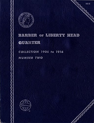 1906-1916 BARBER or LIBERTY HEAD MORGAN QUARTER NUMBER TWO USED Whitman No 9016 COIN; ALBUM, BINDER, BOARD, BOOK, CARD…