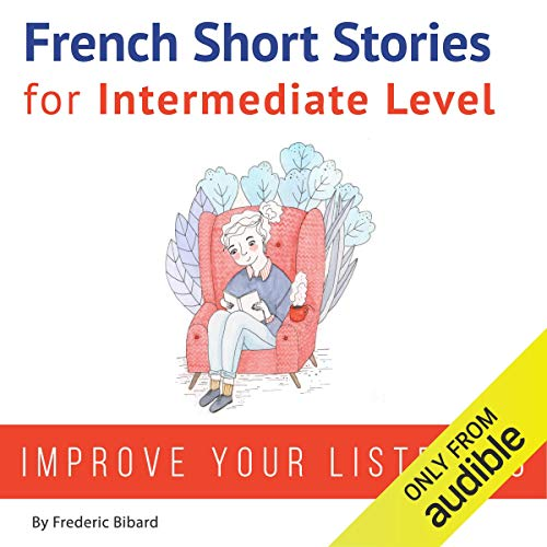French: Short Stories for Intermediate Level audiobook cover art