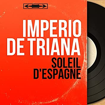 Soleil d'Espagne (feat. R. Reguera, A. Arenas) [Mono version]