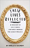 Their Lives Reflected: A Treasury of Life Stories Captured Through The Legacy Project (English Edition)