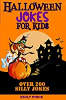 Halloween Jokes for Kids: Family Game Book for Boys and Girls Ages 6-12, Perfect for Any Halloween Party O for a Road Trip.