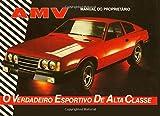AMV Manual do Proprietário: O Verdadeiro Esportivo de Alta Classe
