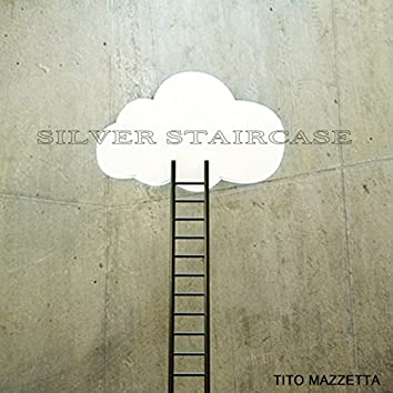Silver Staircase