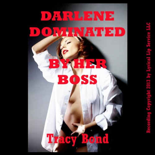 Darlene Dominated by Her Boss: A First BDSM Erotica Story cover art