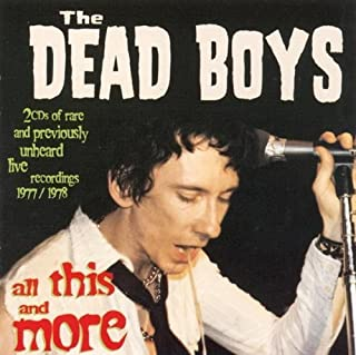 All This & More by DEAD BOYS (1998-07-31)