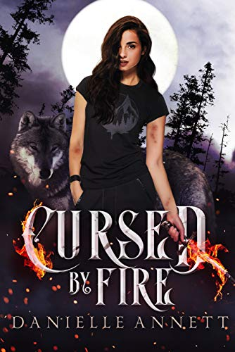 Cursed by Fire: A Snarky New Adult Urban Fantasy Series (Blood and Magic: FireBorn Book 1) (English Edition)