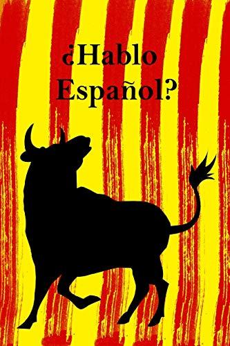 """¿Hablo Español?: Sprachlernheft I Notizbuch für den Sprachunterricht I kariert mit Vokabelheft I Motiv: spanischer Stier I 6x9"""""""