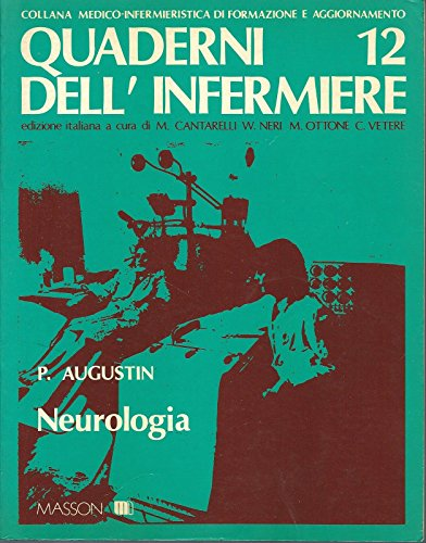 Medicina - I Quaderni Dell'Infermiere - Augustin Neurologia - Masson 1982 N