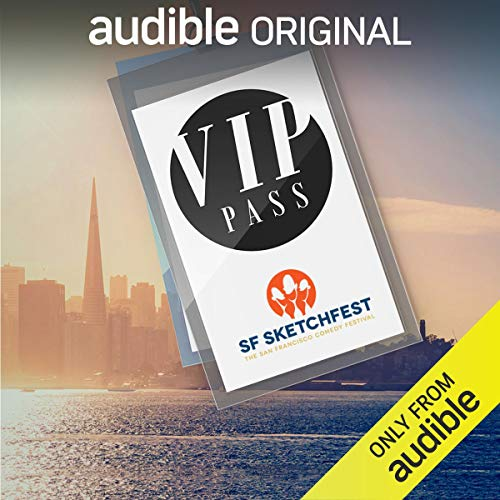 VIP Pass: SF Sketchfest cover art