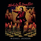 Songtexte von Michael Jackson - Blood on the Dance Floor: HIStory in the Mix