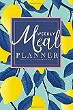 Weekly Meal Planner: Breakfast lunch dinner meal planner | Track And Plan Your Meals Weekly with Meal Prep And Planning Grocery List Menu Food ... Lemon Design for women (healthy meal planner)