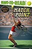 Match Point (Game Day: Ready to Read, Level 2)