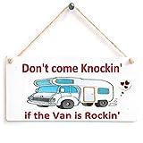 Anita's Country Crafts Don 't Come Knocking si el Van es Rockin'–Camper Cartel de Madera Regalo