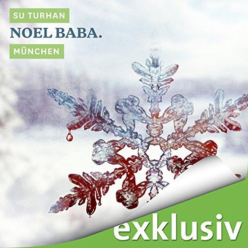 Noel Baba. München Titelbild