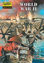 World War II: The Illustrated Story of the Second World War (Classics Illustrated Special Issue)