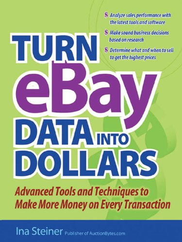 Amazon Com Turn Ebay Data Into Dollars Ebook Steiner Ina Kindle Store