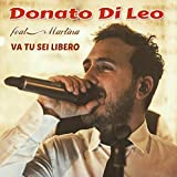 Va tu sei libero (feat. Martina) [You Don't Own Me ( Dallo Spot Profumo Armani Si )]