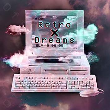 Retro X Dreams