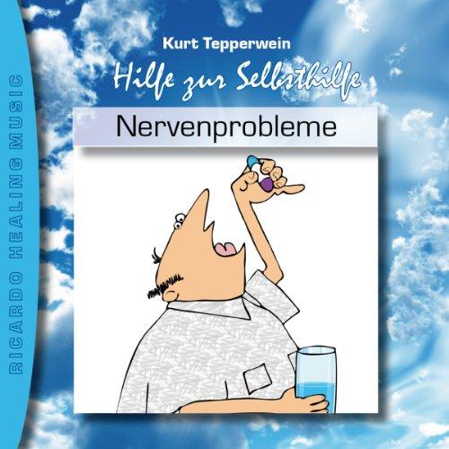 Nervenprobleme (Hilfe zur Selbsthilfe) Titelbild