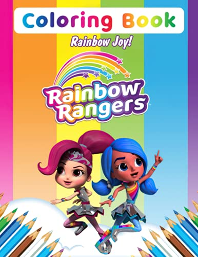 Rainbow Joy! - Rainbow Rangers Coloring Book: Vivid Character Designs For Relaxation And Stimulating Creativity