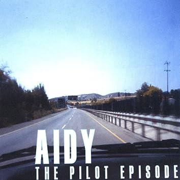 The Pilot Episode