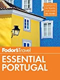 Fodor's Essential Portugal (Travel Guide Book 1)