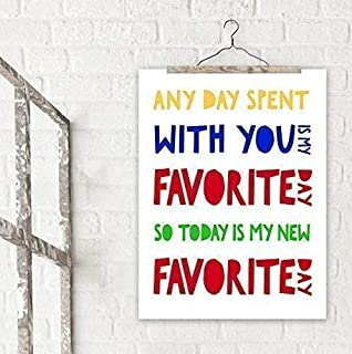Any Day Spent with You is My Favorite Day A. A. Milne, Winnie the Pooh Literary Quote Print. Fine Art Paper, Laminated, or Framed. Multiple Sizes Available for Home, Office, or School.