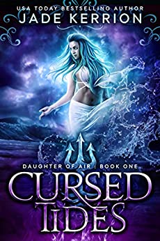 Cursed Tides (Daughter of Air Book 1) by [Jade Kerrion]