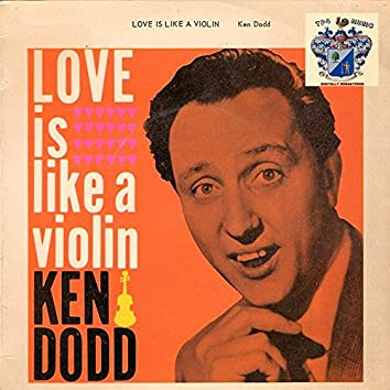 Love Is Like a Violin