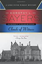 By Dorothy L. Sayers Clouds of Witness: A Lord Peter Wimsey Mystery (Reissue) [Paperback]