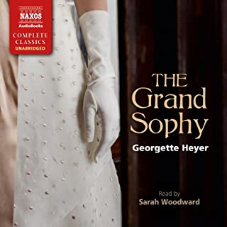 The Grand Sophy                   By:                                                                                                                                 Georgette Heyer                               Narrated by:                                                                                                                                 Sarah Woodward                      Length: 11 hrs and 27 mins     70 ratings     Overall 4.8
